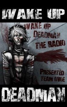 Читать мангу Wake Up Deadman / Восставший из мертвых (первый сезон) онлайн
