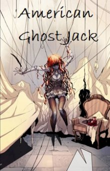 Читать мангу American Ghost Jack / Американский призрак Джек онлайн