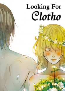 Читать мангу Looking for Clotho / В поисках Клото онлайн