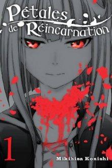Читать мангу Petals of Reincarnation / Лепестки реинкарнации / Reincarnation no kaben онлайн