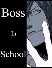 Читать мангу Boss in School / Босс школы онлайн
