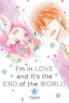 Постер к комиксу End of the world - the beginning of love / Конец света - начало любви / Chikyuu no Owari wa Koi no Hajimari