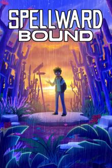 Spellward Bound / Магическая связь