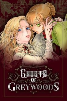 Ghosts of Greywoods / Призраки Грейвудс